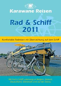 Rad und Schiff 2011 - neuer Katalog von Karawane Reisen