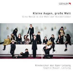 Oper Leipzig Kinderchor CD Kleine Augen, große Welt  Cover ©GENUIN