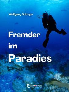 Fremder im Paradies
