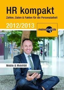 """""""Mobile & Mobilität"""": meinestadt.de veröffentlicht neue Ausgabe seines Personaler-Infobooklets """"HR kompakt"""""""