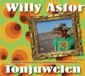 Willy Astor - Tonjuwelen