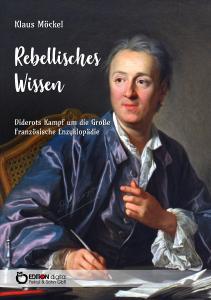 Rebellisches Wissen von Klaus Möckel