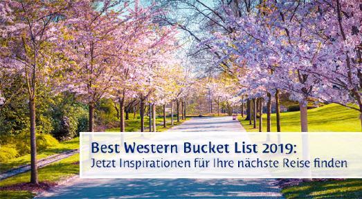 Don't miss this: Die Best Western Bucket List 2019 bietet viele Ideen für die nächste Reise