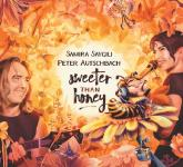 Peter Autschbach & Samira Saygili: Sweeter Than Honey