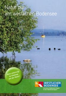 """Die Broschüre """"Natur pur am westlichen Bodensee"""": Die Fülle der Natur-Angebote wurde jetzt in der kompakten Broschüre """"Natur pur am westlichen Bodensee"""" im A6-Format zusammengestellt, als praktischer und übersichtlicher Urlaubsbegleiter für Naturliebhaber / Bildnachweis: REGIO Konstanz-Bodensee-Hegau e.V."""