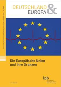 """""""Die Europäische Union und ihre Grenzen"""""""