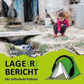 Lage(r)bericht - Der Zeltschule-Podcast