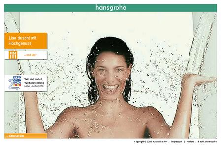 Duschvergnügen XXL: Die neue Website des Schwarzwälder Bad- und Sanitärspezialisten Hansgrohe zeigt unter www.duschvergnuegen-xxl.com Duschvergnügen in seiner ganzen Bandbreite und lädt zum interaktiven Mitmachen ein.