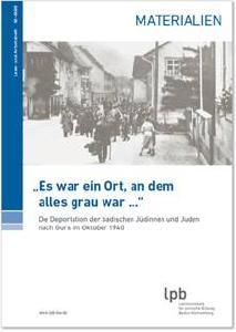 Landeszentrale für politische Bildung Baden-Württemberg (LpB) veröffentlicht Publikation zur nationalsozialistischen Landesgeschichte: Lernen mit regionalem Bezug