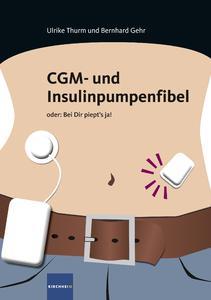 CGM- und Insulinpumpenfibel oder: Bei Dir piept's ja!