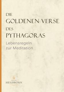 Die Goldenen Verse des Pythagoras - Lebensregeln zur Meditation - Cover