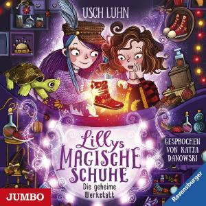 """Cover """"Lillys magische Schuhe. Die geheime Werkstatt"""""""