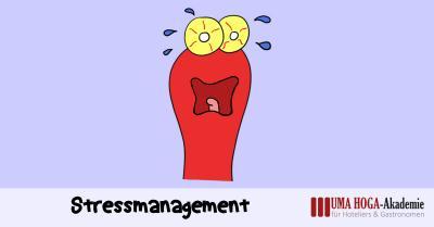 Stressmanagement-Seminar - UMA-HoGa-Akademie der Unternehmermanufaktur