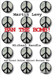 Recommended reading: Ban the Bomb!