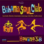 """Bahama Soul Club"" Album: CD-Release 11.11. und Vinyl am 09.12.16"