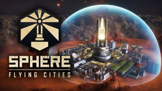 Vöööllig looosgelöööst von der Eeeeeerde: Sphere - Flying Cities hebt ab auf Steam!