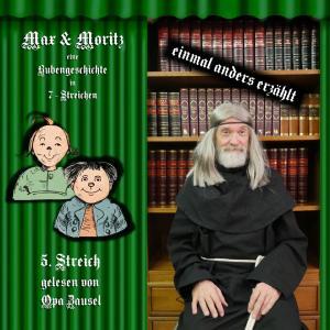 Opa Zausel liest den 5. Streich von Max und Moritz.