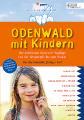 Das Buch »Odenwald mit Kindern« aus dem Peter Meyer Verlag bietet 300 Ausflüge für Familien