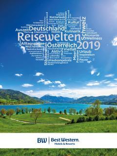 """Der neue Best Western Planer """"Reisewelten 2019"""" für Urlaubs- und Kurzreisen präsentiert rund 70 Angebote in Deutschland, Österreich und der Schweiz"""
