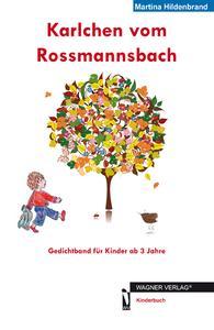 Karlchen vom Rossmannsbach - Gedichtband für Kinder ab 3 Jahre