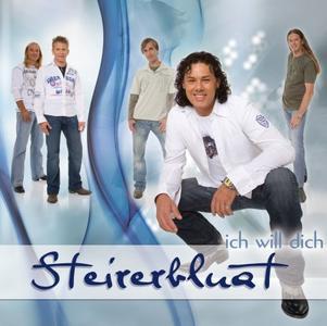 Steirerbluat - Ich will dich - 10 Jahre