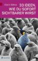 Cover 33 Ideen wie du sofort sichtbarer wirst / Goldegg Verlag