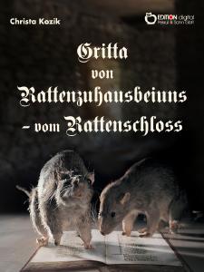 Gritta von Rattenzuhausbeiuns - vom Rattenschloss