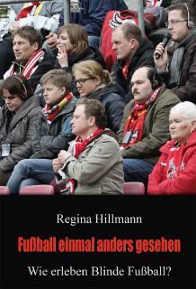Hillmann - Fußball einmal anders gesehen