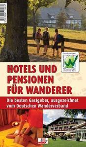 """Herbstwanderungen mit neuem Unterkunftsverzeichnis planen: """"Hotels und Pensionen für Wanderer"""" vom Deutschen Wanderverband und Zeitgeist Media"""