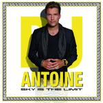 "DJ Antoine ""Sky Is The Limit"" (Album)"