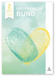 Titelseite des Bibelstudienhefts der Adventisten im zweiten Quartal 2021 © Cover: Büro Friedland/Advent-Verlag Lüneburg