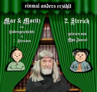 Opa Zausel liest den 2. Streich von Max und Moritz