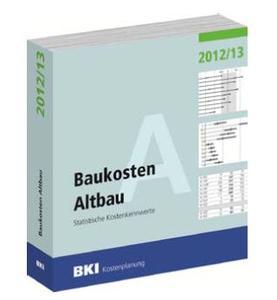 NEU für den Altbau: BKI-Baukosten-Bundesdurchschnittswerte 2012 / 2013
