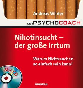 """Das Buch """"Nikotinsucht - der große Irrtum""""."""