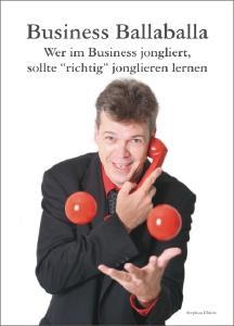 Business-Ballaballa - Das neue Buch von Stephan Ehlers