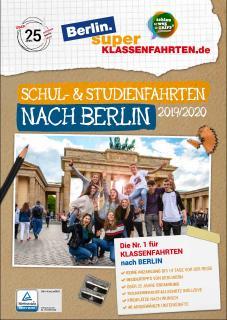 Katalog Berlin.superKLASSENFAHRTEN.de 2019/2020 - Schul- & Studienfahrten nach Berlin