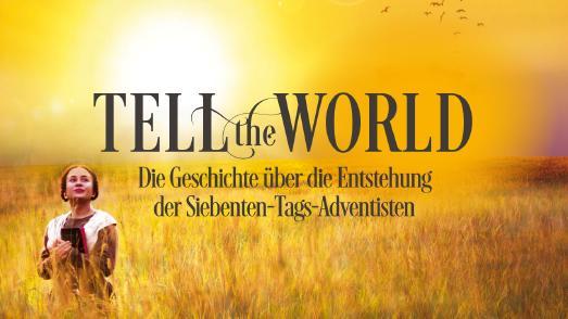 Tell the world_Spielfilm