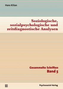 Cover »Soziologische, sozialpsychologische und zeitdiagnostische Analysen«
