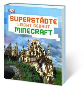 Superstädte leicht gebaut Minecraft®_(c) DK Verlag