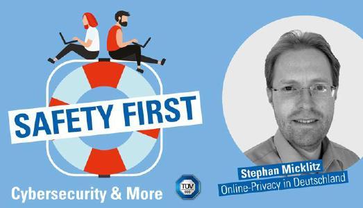 """TÜV SÜD-Podcast """"Safety First"""": So schützen wir unsere Online-Privacy"""