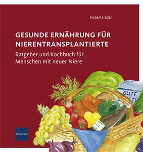 """Cover """"Gesunde Ernährung für Nierentransplantierte"""""""