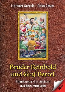 """Buchtipp für kleine und große Mittelalter-Fans: """"Bruder Reinhold und Graf Bertel"""""""
