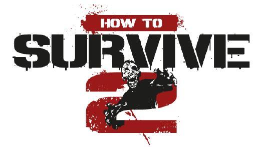 How To Survive 2 ab sofort bei Steam erhältlich