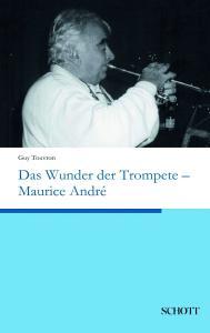 Schott Das Wunder der Trompete