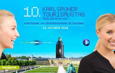 10. Karlsruher Tourismustag: Gemeinsame Netzwerke nutzen für eine zukunftsfähige Tourismusdestination Karlsruhe