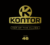 Various Artists - Kontor Top Of The Clubs Vol. 46