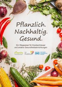 Der neue Wegweiser zur Einführung pflanzlicher Ernährung in Krankenhäusern