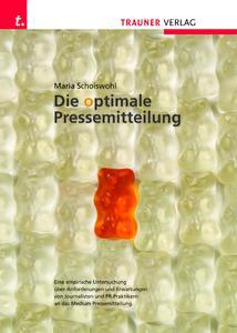 """""""Die optimale Pressemitteilung"""" - das neue Standardwerk von Kommhaus - Media Enterprise; Foto: Kommhaus"""