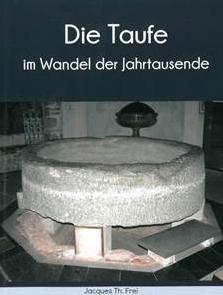 Cover: Die Taufe im Wandel der Jahrtausende. © Foto: Monique Kellenberger