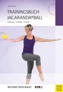 """Cover """"Trainingsbuch Jacaranda Ball"""" von Gabi Fastner"""
